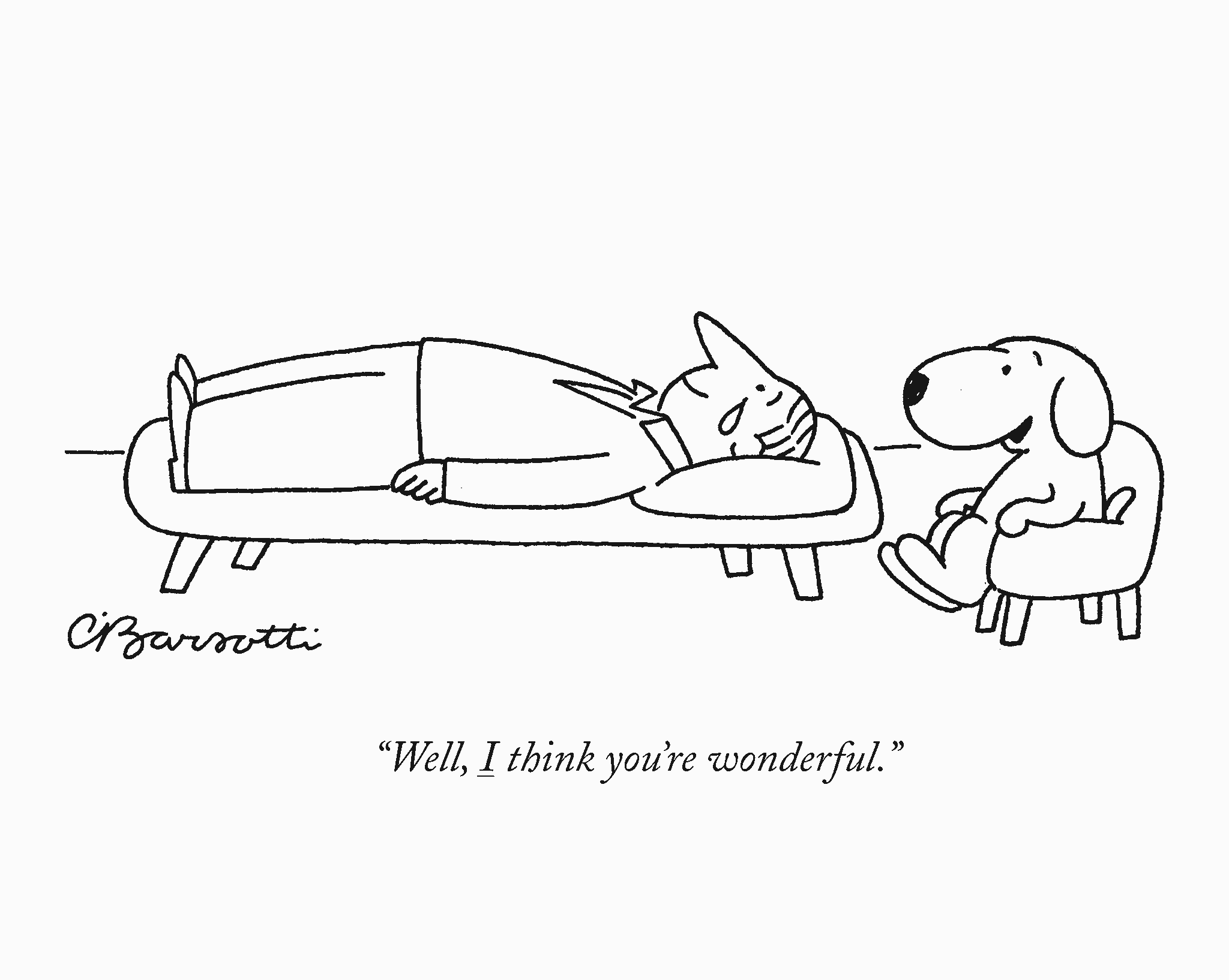 Dog says to therapist well i think you are wonderful